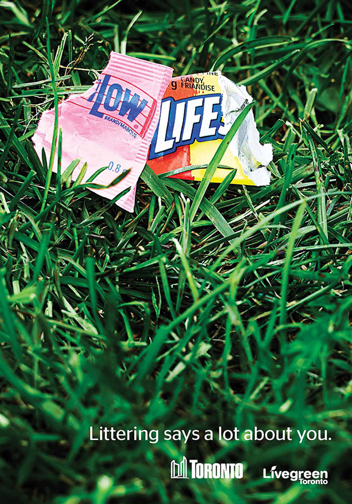 Littering says a lot about you - Live Green Toronto - Low Life