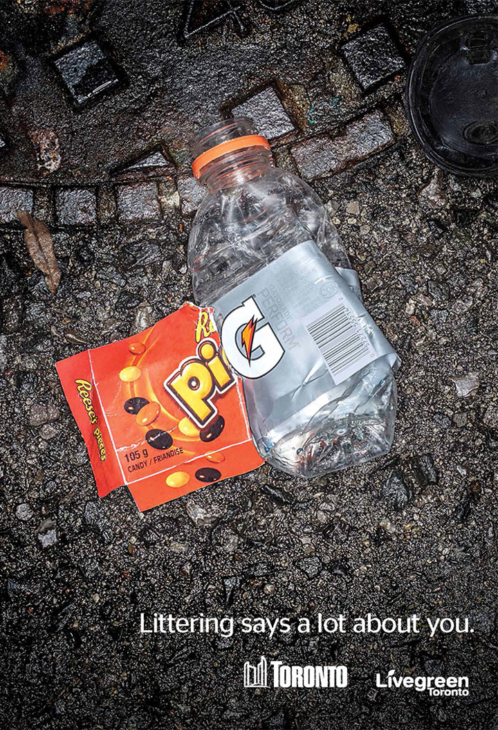 Littering says a lot about you - Live Green Toronto - Pig